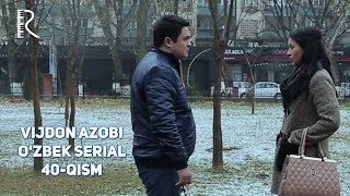 Vijdon azobi (o'zbek serial) | Виждон азоби (узбек сериал) 40-qism