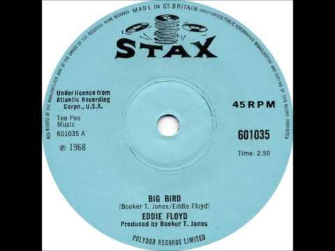 Eddie Floyd - Big Bird