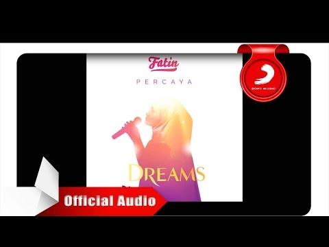 download lagu Fatin - Percaya OMPS. DREAMS   - Radio Version gratis
