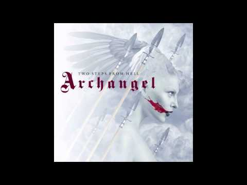 Two Steps From Hell - Archangel Hd hq video