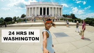 24 HOURS IN WASHINGTON D.C