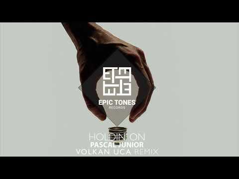 Pascal Junior - Holdin On - Volkan Uca Remix