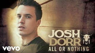 Josh Dorr All Or Nothing