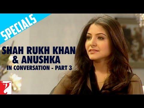 Shah Rukh Khan & Anushka In Conversation - Part 3 - Rab Ne Bana Di Jodi