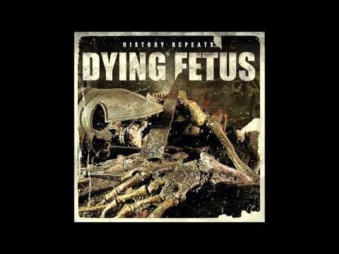 Dying Fetus - Fade Into Obscurity