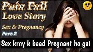 Sex Conversation Story   Very Sad Painful Conversation B/W Girl & Boy   Short Sad Stories   Part 2