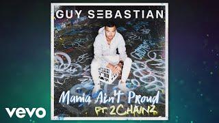 2 Chainz Video - Guy Sebastian feat. 2 Chainz - Mama Ain't Proud (Audio)