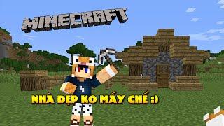 Minecraft Sinh tồn #1 : CĂN NHÀ ĐẦU TIÊN CỦA TIGERR ĐẤY - Survival #1