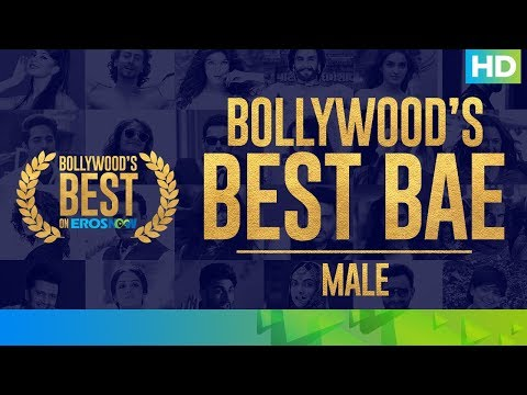 Best of Bollywood on Eros Now – Best Bae (Male) | #WeAreSoOTT