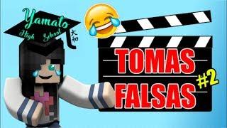 TOMAS FALSAS de 🎓Yamato High School🎓 #2
