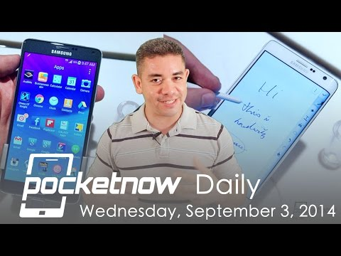 Galaxy Note 4, Sony Xperia Z3, Asus ZenWatch at IFA & more - Pocketnow Daily