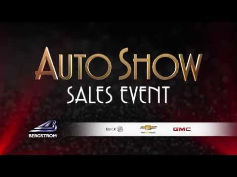 Bergstrom General Motors Auto Show Sales Event