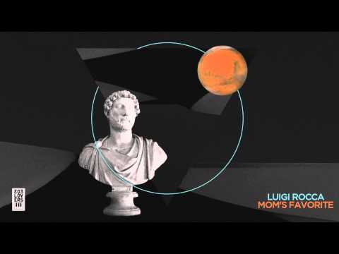 Luigi Rocca - Mom&#x27;s Favorite (Original Mix)