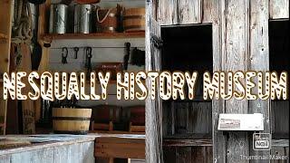 Nesqually history museum tacoma WA