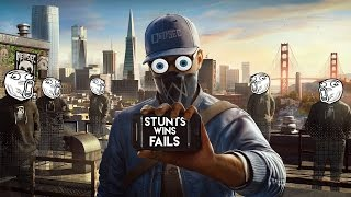 AMAZING WATCH DOGS 2 STUNTS & FAILS
