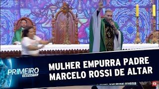 Mulher empurra padre Marcelo Rossi de altar durante missa | Primeiro Impacto (15/07/19)