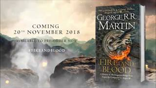 FIRE AND BLOOD, in stores November 2018!