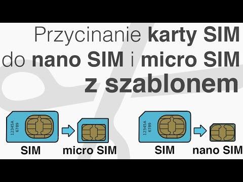 Przycinanie karty SIM do nano SIM lub micro SIM - iPad/ iPhone 5/5S/6/6 Plus - Poradnik + szablon
