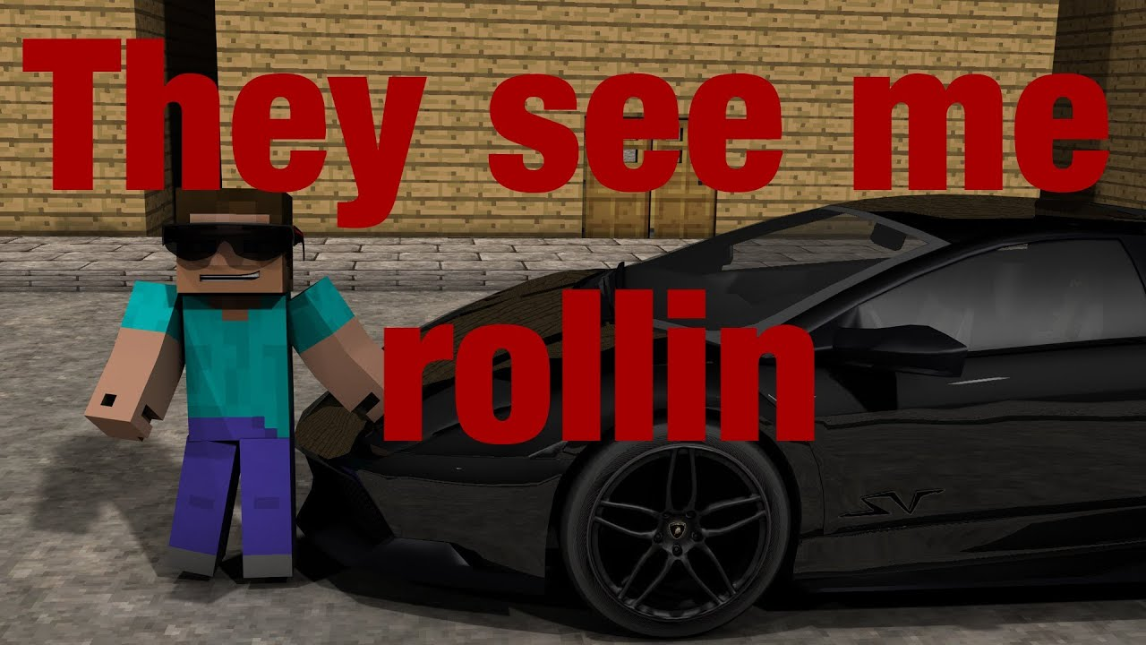They See Me Rollin Minecraft Animation YouTube