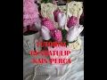 DIY Tutorial #3 - Bunga Tulip Meja mba Yuni Yudi