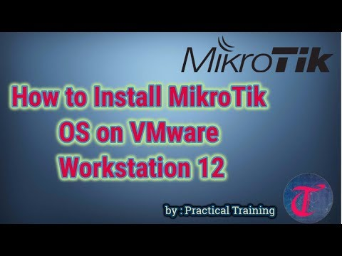 How to Install MikroTik OS on VMware Workstation 12 [Practical Training]