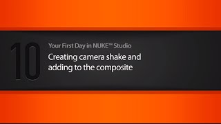 Camera shake & adding to the composite in NUKE STUDIO