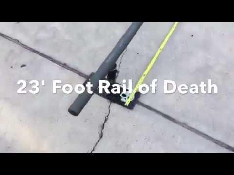 23 foot Rail of Death!!!