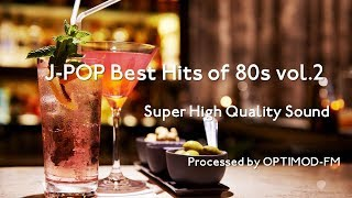 Download Lagu 80's J-POP Best - 80年代 J-POP名曲集 vol.2【超・高音質】 Gratis STAFABAND
