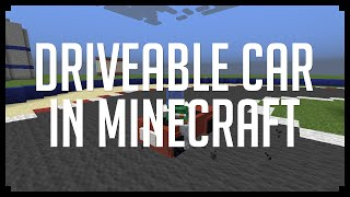 DRIVEABLE CAR IN MINECRAFT! (Command Block Creation)