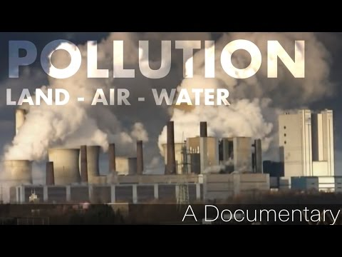 Pollution (land, Air And Water Pollution) video