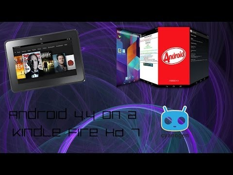 How to put Android 4.4 on a Kindle Fire HD 7 - CM11 on a Kindle Fire HD 7 - Install Guide