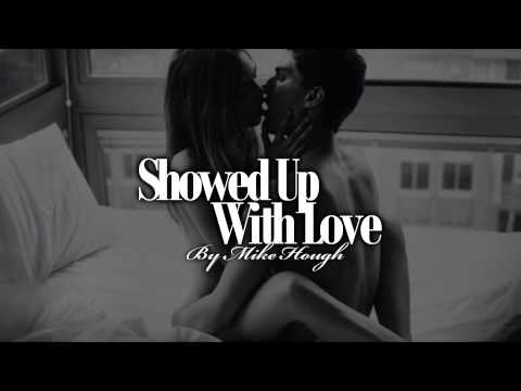 Mike Hough - Showed Up With Love