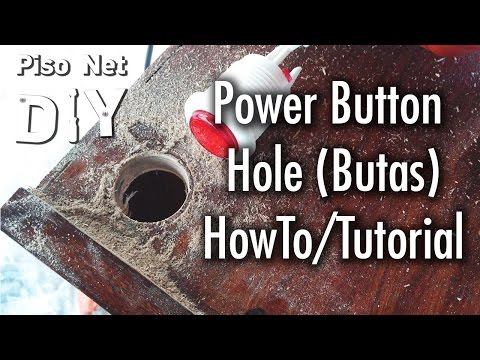 Pisonet DIY: Power Button Hole HowTo/Tutorial