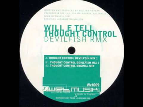 Will E Tell - Thought Control (Devilfish Mix 1) Wet009