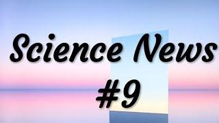 Science News#9