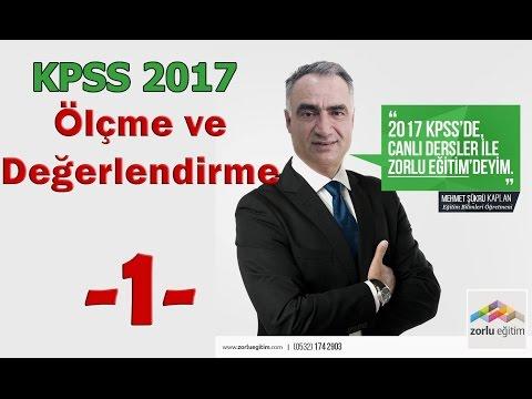 Ölçme ve Değerlendirme - I Mehmet Şükrü KAPLAN ( KPSS 2017)