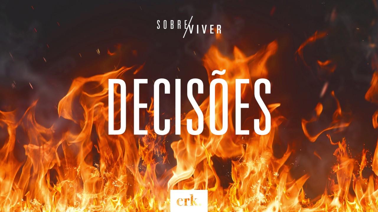 Sobre Viver #210 - Decisões / Ed René Kivitz