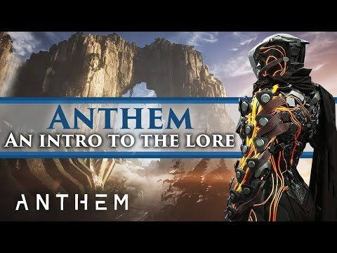 Anthem Lore - An introduction to the Story! The Shapers & The Anthem of creation!