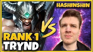#1 TRYNDAMERE WORLD VS. HASHINSHIN REMATCH! INSANE GAME! - League of Legends