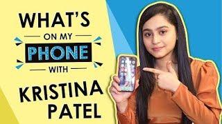 What S On My Phone With Kristina Patel Aka Swati Yeh Unn Dino Ki Baat Hai