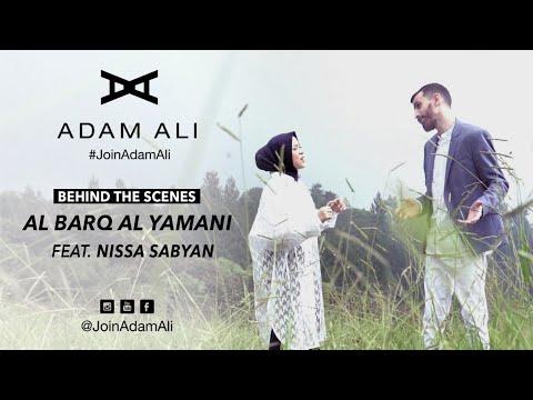 Download NISSA SABYAN & ADAM ALI - AL BARQ AL YAMANI BEHIND THE SCENES Mp4 baru