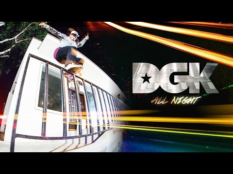 DGK ALL NIGHT