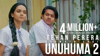 Unuhuma 2 | Husmath Unui - Tehan Perera - Official Music Video