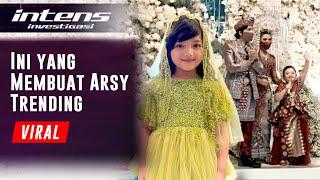 Pesona Arsy Yang Mencuri Perhatian Di Pernikahan Atta & Aurel | Intens Investigasi | Eps 682