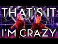 Thats It Im Crazy - Sofi Tukker | Radix Dance Fix Season 2 | Brian Friedman Choreography