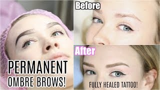 PERMANENT EYEBROWS! | Ombre Brow Tattoo Makeup Healed Results!