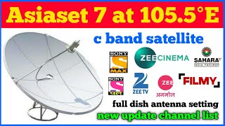 Asiasat 7 at 105.5°E c band satellite |  update new channel list 2020 | 4 fit dish por setting,