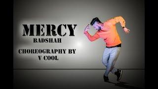 mercy - Badshah feat. Lauren Gottlieb | music dance video cover by V cool