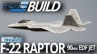 Freewing F-22 Raptor 90mm EDF Jet - Build Video - Motion RC