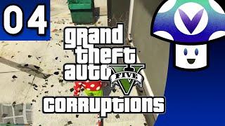 [Vinesauce] Vinny - Grand Theft Auto V (part 4) [GTA5 Corruptions]